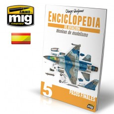 ENCICLOPEDIA DE TECNICAS DE MODELISMO DE AVIACION - VOL.5: PASOS FINALES (Castellano)