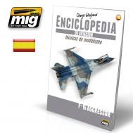 ENCICLOPEDIA DE TECNICAS DE MODELISMO DE AVIACIÓN. VOL.6: F-16 AGGRESSOR (CASTELLANO)