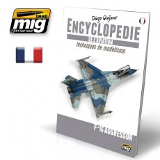 ENCYCLOPÉDIE DE L'AVIATION TECHNIQUES DE MODELISME - VOL.6: F-16C AGGRESSOR (Française)