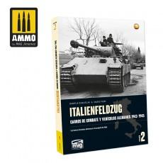 ITALIENFELDZUG. Carros de Combate y Vehículos Alemanes 1943-1945 Vol. 2