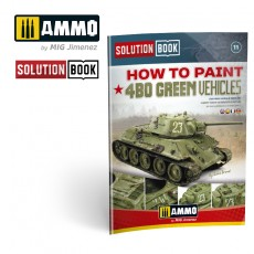 How to Paint 4bo Russian Green Vehicles (Solution Book)