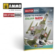 Solution Book. How to Paint Italian NATO Aircraft