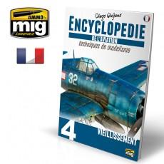 ENCYCLOPÉDIE DE L' AVIATION, TECHNIQUES DE MODÉLISME. VOLUME 4: VIEILLISSEMENT (Française)