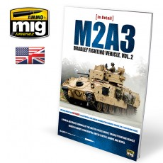 M2A3 BRADLEY FIGHTING VEHICLE IN EUROPE IN DETAIL VOL 2