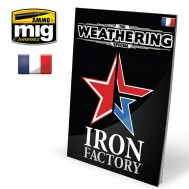 The Weathering Special: IRON FACTORY (Française)