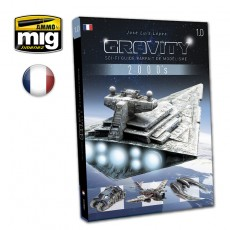 GRAVITY 1.0 - SCI FI GUIDE PARFAIT DE MODÉLISME