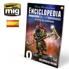 ENCICLOPEDIA DE TECNICAS DE MODELISMO DE FIGURAS VOL. 0 - GUIA RAPIDA DE PINTURA (Castellano)
