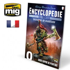 ENCYCLOPEDIA OF FIGURES MODELLING TECHNIQUES VOL. 0 - GUIDE RAPIDE DE PEINTURE (French)