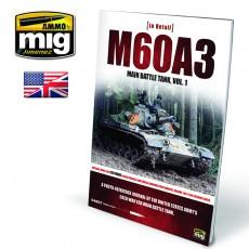 M60A3 MAIN BATTLE TANK VOL 1