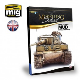 MODELLING SCHOOL - HOW TO MAKE MUD IN YOUR MODELS (English) - AMMO by Mig  Jimenez