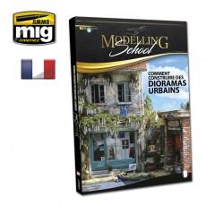 MODELLING SCHOOL: DIORAMAS URBAINS (Française)
